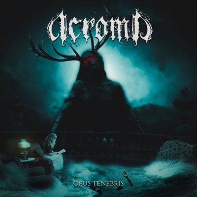 Acroma - Opus Tenebris (2020)