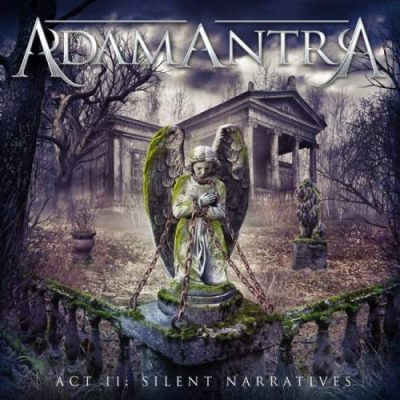 Adamantra - Асt II: Silеnt Nаrrаtivеs (2014)