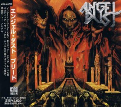 Angel Dust - Вlееd [Jараnеsе Еditiоn] (1999)