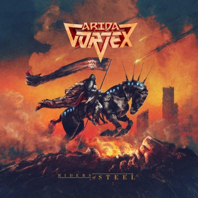 Arida Vortex - Riders of Steel (2020)
