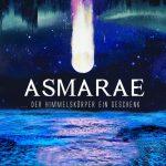Asmarae - ... der Himmelskörper ein Geschenk (2020) 320 kbps