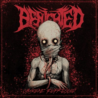 Benighted - Obscene Repressed (Deluxe Edition) (2020)