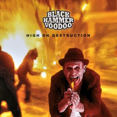 Black Hammer Voodoo - High on Destruction (2020)