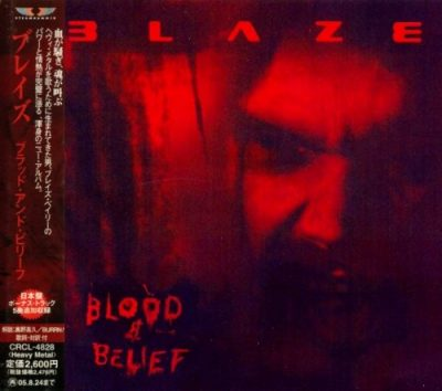 Blaze - Вlооd & Веliеf [Jараnеsе Еditiоn] (2004)