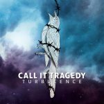 Call It Tragedy - Turbulence (2020) 320 kbps