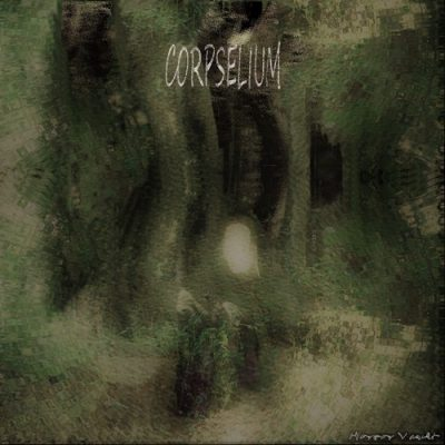 Corpselium - Horror Vault (2020)