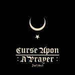 Curse upon a Prayer - Infidel (2020) 320 kbps