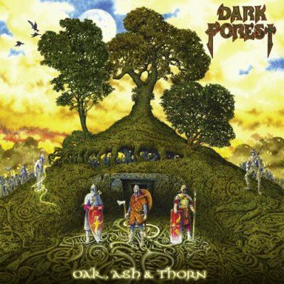 Dark Forest - Oak, Ash & Thorn (2020)