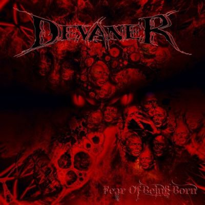 Devaner - Fear Of Being Born (2017)