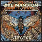 DyeMansion - Atropos (2020) 320 kbps