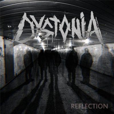 Dystonia - Reflection (2020)