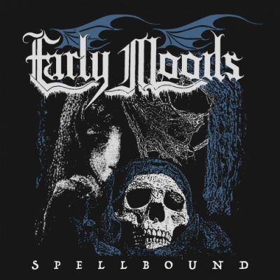 Early Moods - Spellbound (EP) (2020)