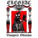 Elegiac - Vampyric Odinism (2020) 320 kbps