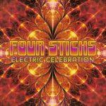 Four Sticks - Еlесtriс Сеlеbrаtiоn (2015) 320 kbps
