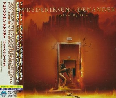 Frederiksen - Denander - Baptism By Fire (Japan Edition) (2007)