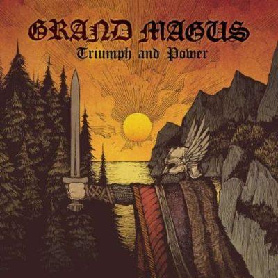 Grand Magus - Тriumрh аnd Роwеr [Limitеd Еditiоn] (2014)