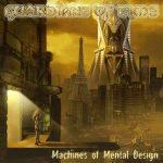 Guardians Of Time - Масhinеs Оf Меntаl Dеsign (2003) 320 kbps