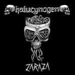 Halucynogen - Zaraza (2020) 320 kbps