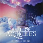 Heel of Achilles - Idle Hands, Idle Minds (2020) 320 kbps