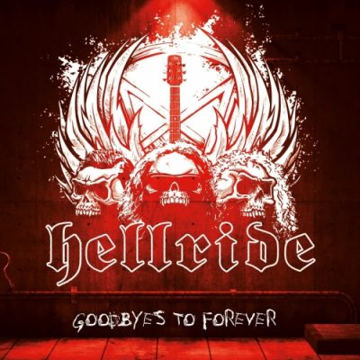 Hellride - Goodbyes to Forever (2020)