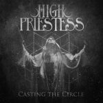 High Priestess - Casting the Circle (2020) 320 kbps