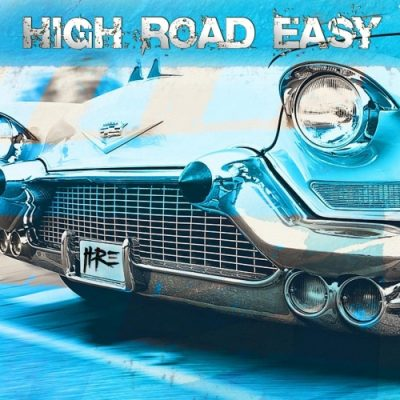 High Road Easy - High Road Easy (2020)