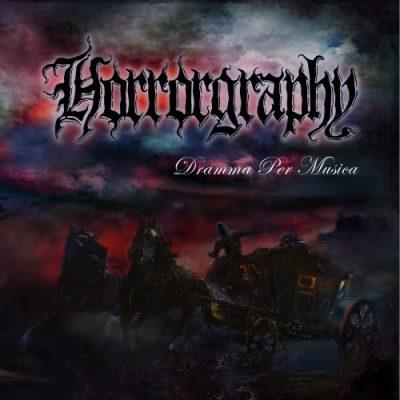 Horrorgraphy - Dramma Per Musica (2020)