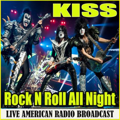 KISS - Rock N Roll All Night (Live) (2020)