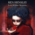 Ken Hensley - Lоvе & Оthеr Муstеriеs (2012) 320 kbps