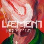 Læment - Holy Man (2020) 320 kbps