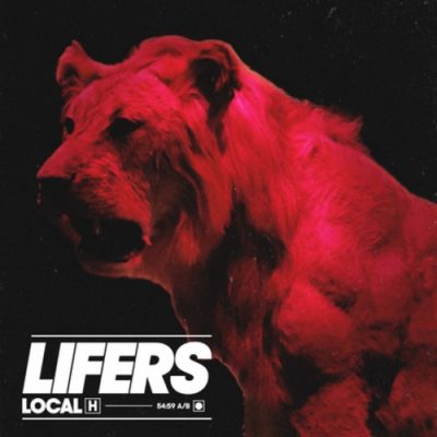 Local H - Lifers (2020)