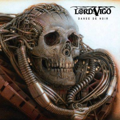 Lord Vigo - Danse de noir (2020)