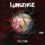 Lung Cage - #Sltwb (Sounds Like the World's Broken) (2020) 320 kbps