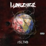 Lung Cage - #Sltwb (Sounds Like the World's Broken) (2020)