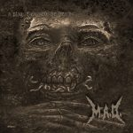 M.A.D. - A Plague Caused The Deaths (2020) 320 kbps