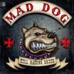 Mad Dog - Hell Raising Breed (2020) 320 kbps