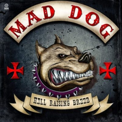 Mad Dog - Hell Raising Breed (2020)