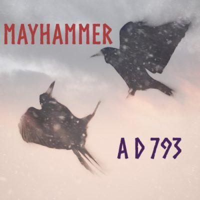 Mayhammer - A D 793 (2020)