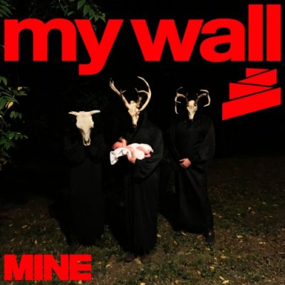 My Wall - Mine (2020)