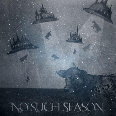 No Such Season - U.A.F. (2020)