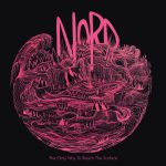 Nord - The Only Way To Reach The Surface (2020) 320 kbps