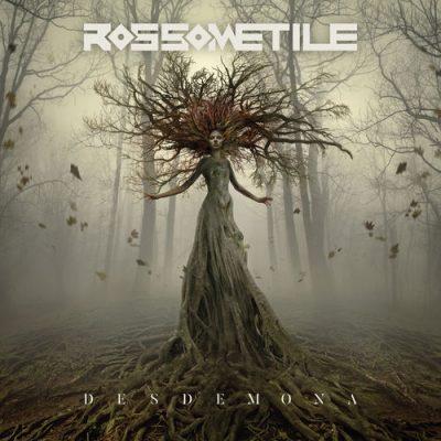 Rossometile - Desdemona (2020)