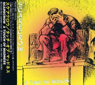 Scarecrow - А Тоuсh Оf Маdnеss [Jараnеsе Еditiоn] (1995)