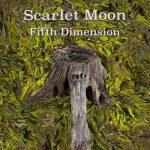 Scarlet Moon - Fifth Dimension (2020) 320 kbps