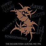 Sepultura - The Roadrunner Albums: 1985 - 1996 [2017] [Anthology] 320 kbps