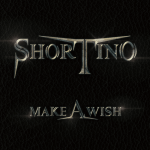 Shortino (Rough Cutt, King Kobra) - MAKE A WISH (2020) 320 kbps