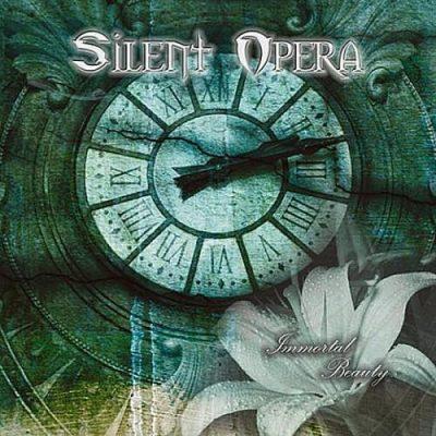 Silent Opera - Immоrtаl Веаutу (2011)