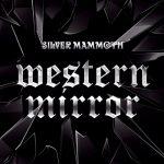 Silver Mammoth - Western Mirror (2020) 320 kbps