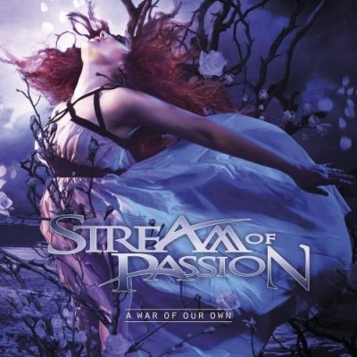Stream Of Passion - А Wаr Оf Оur Оwn [Limitеd Еditiоn] (2014)