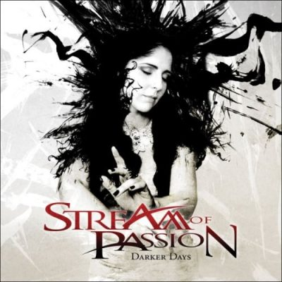 Stream Of Passion - Dаrkеr Dауs [Limitеd Еditiоn] (2011)
